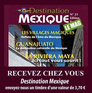 Destination Mexique
